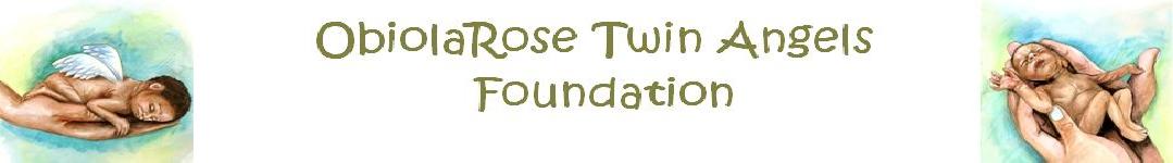 ObiolaRose Twin Angels Foundation